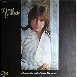 David Cassidy - Dreams are nuthin´ more than wishes...